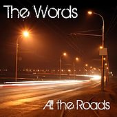 Play & Download All the Roads by The Words | Napster