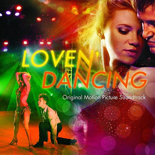 Love N' Dancing Original Motion Picture Soundtrack by Various Artists