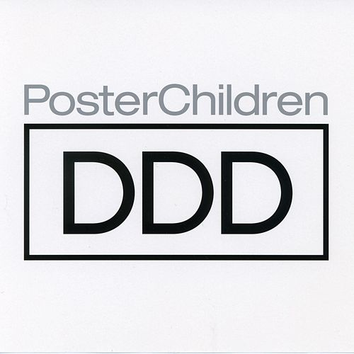 Ddd by Poster Children