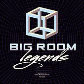 Big Room Legends - EP by Various Artists