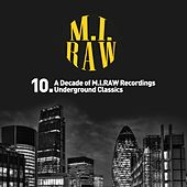 10. A Decade of M.I.RAW Recordings Underground Classics (Night Time Version) - EP by Various Artists