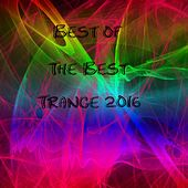 Best of The Best Trance 2016 - EP by Various Artists