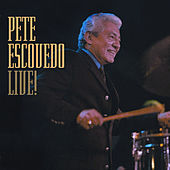 Play & Download Live! by Pete Escovedo | Napster