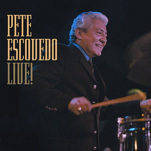 Live! by Pete Escovedo