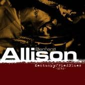 Play & Download Kentucky Fried Blues Live by Bernard Allison | Napster