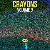 Crayons, Vol. 9 by Various Artists