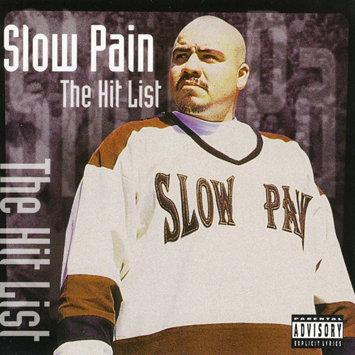 The Hit List by Slow Pain