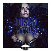 In Disco We Trust, Vol. 2 by Various Artists