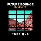 Future Bounce Bundle' 17 by Various Artists