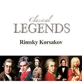 Classical Legends - Rimsky Korsakov by Various Artists