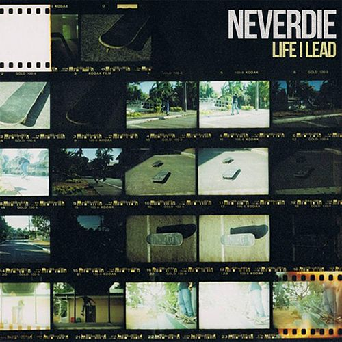 Life I Lead by Neverdie