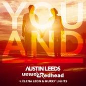 You And I (feat. Elena Leon & Murky Lights) by Austin Leeds