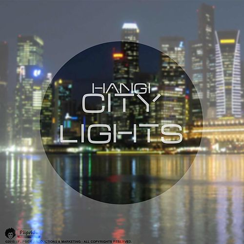 City Lights by Hangi