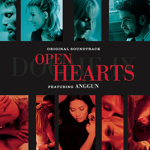 Open Hearts Soundtrack by Anggun