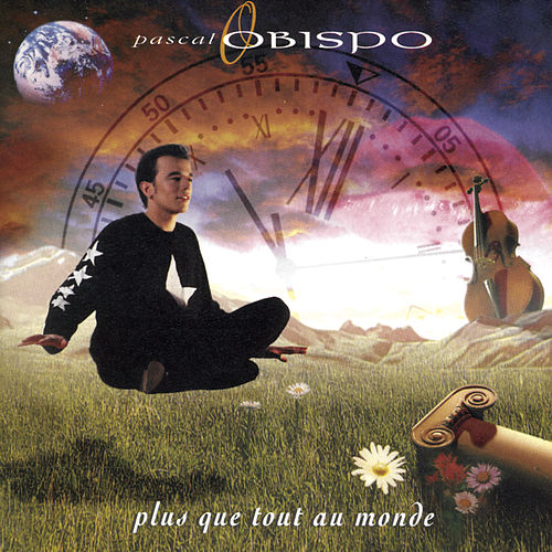 Play & Download Plus Que Tout Au Monde by Pascal Obispo | Napster