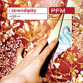 Serendipity by PFM