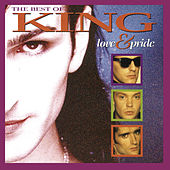 Play & Download Love And Pride - The Best Of King by King | Napster