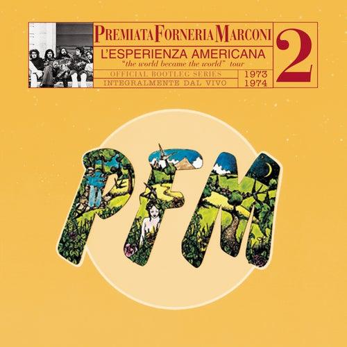 Pfm 10 Anni Live Vol. 2 1973 - 1974 L' Esperienza Americana by PFM