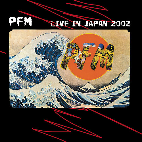 Play & Download Live In Japan 2002 by PFM | Napster