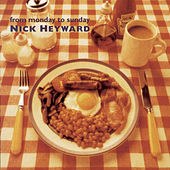 From Monday To Sunday by Nick Heyward
