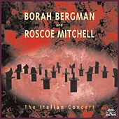Play & Download The Italian Concert by Borah Bergman | Napster