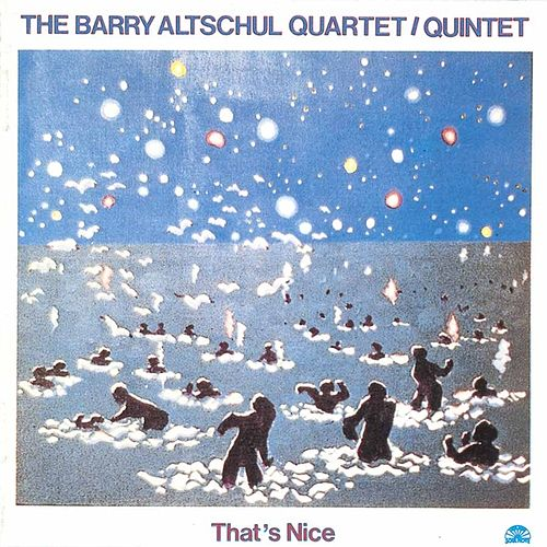 That's Nice by Barry Altschul