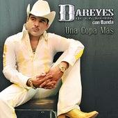 Play & Download Una Copa Más by Los Dareyes De La Sierra | Napster