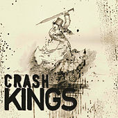 Crash Kings by Crash Kings