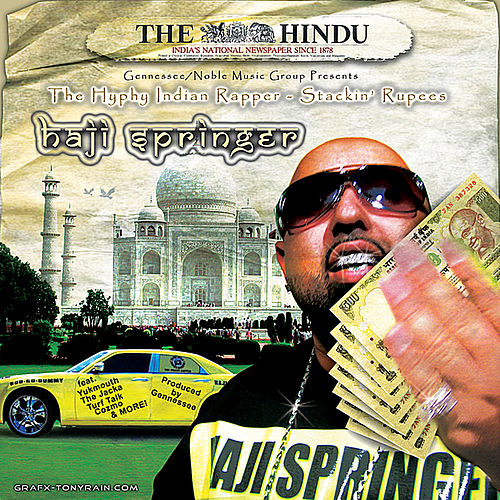 Play & Download The Hyphy Indian Rapper...Stackin' Rupees by Various Artists | Napster