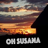 Oh Susana by Greg Brown