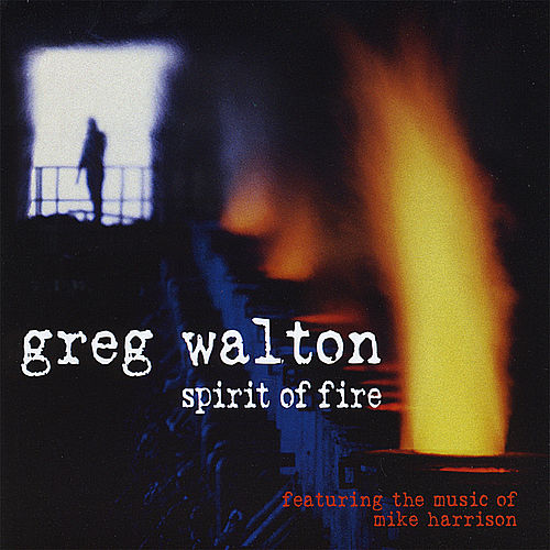Play & Download Spirit of Fire by Mike Harrison | Napster