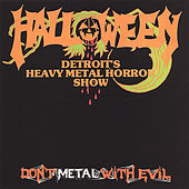 Don't Metal With Evil by Halloween