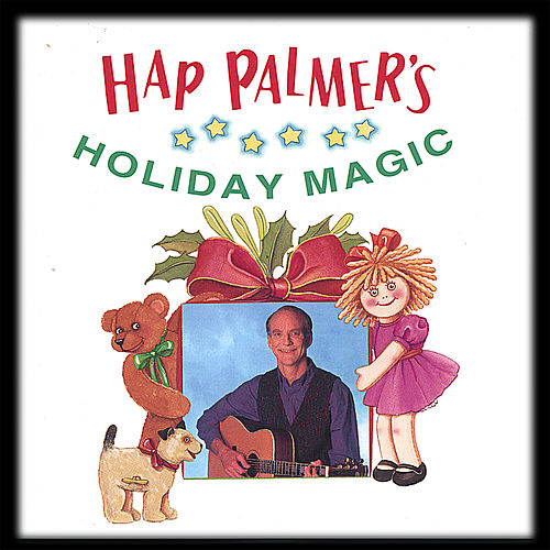 Play & Download Holiday Magic by Hap Palmer | Napster
