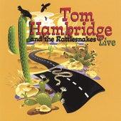 Tom Hambridge and the Rattlesnakes-Live by Tom Hambridge