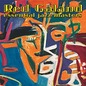 Play & Download Essential Jazz Masters by Red Garland | Napster