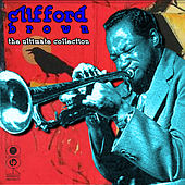 The Ultimate Collection by Clifford Brown