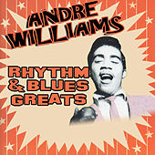 Play & Download Rhythm & Blues Greats by Andre Williams | Napster