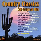 Play & Download Country Classics - 26 Original Hits by Various Artists | Napster