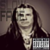Slowfade (feat. KD & Mayday) by Ben Beatz
