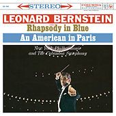 Gershwin: Rhapsody in Blue & An American in Paris - Grofé: Grand Canyon Suite (Remastered) by Leonard Bernstein
