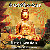 Play & Download Buddha-Bar: Travel Impressions by Daniel Masson | Napster