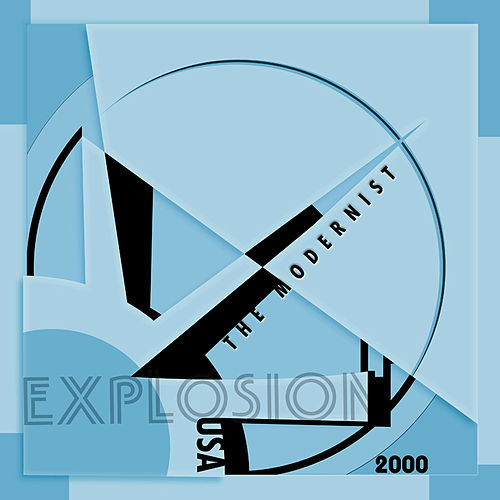 Play & Download Explosion by The Modernist | Napster