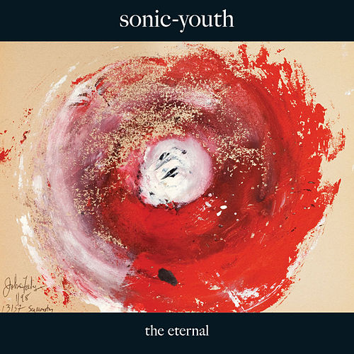 Play & Download The Eternal by Sonic Youth | Napster