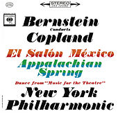 Copland: Appalachian Spring, El Salón México & Music for the Theatre (Remastered) by Leonard Bernstein