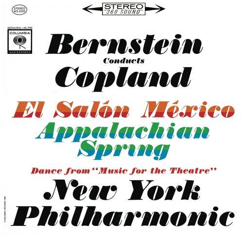 Copland: Appalachian Spring, El Salón México & Music for the Theatre (Remastered) by Leonard Bernstein