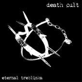 Eternal Treblinka by Death Cult
