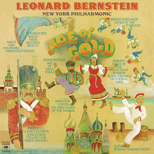 Leonard Bernstein - Age of Gold (Remastered) by Leonard Bernstein