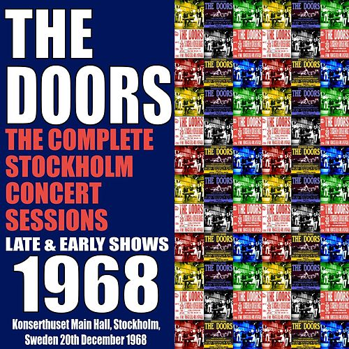 The Complete Stockholm Concert Sessions 1968 von The Doors