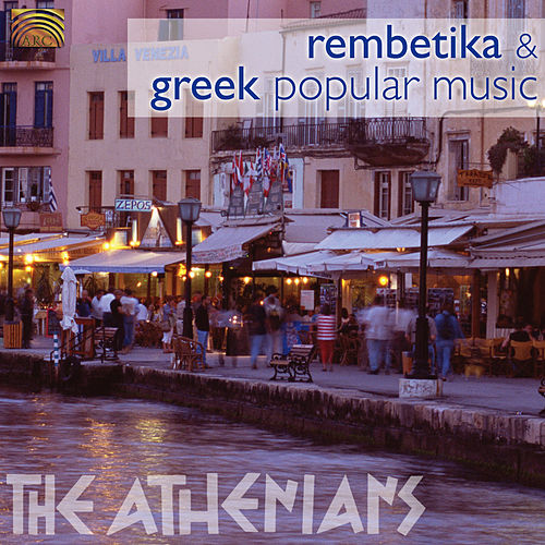 Play & Download Rembetiko & Popular Music from Greece by The Athenians | Napster