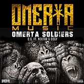 Omerta Soldiers (feat. Nektar & Dogy) by O'G